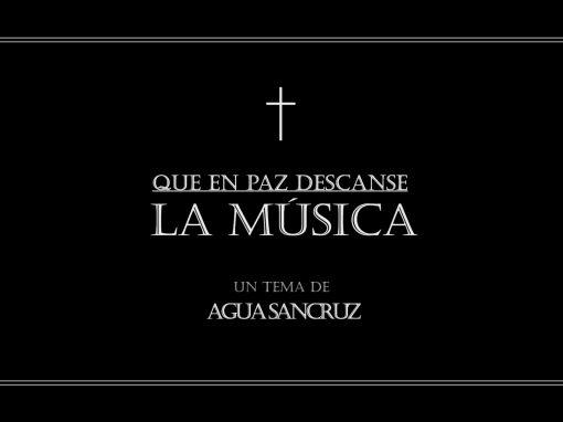 Que en Paz Descanse la Música